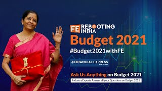 Ask us Anything on Budget 2021 | Expert Opinion On Union Budget 2021