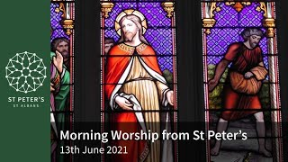 St Peter's Morning Worship - 10am, 13th June 2021