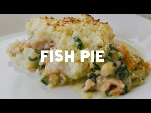 How To Make An Awesome Fish Pie