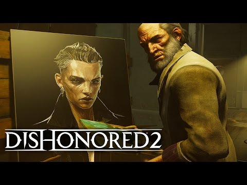 Dishonored 2 - Play Your Way Official Trailer