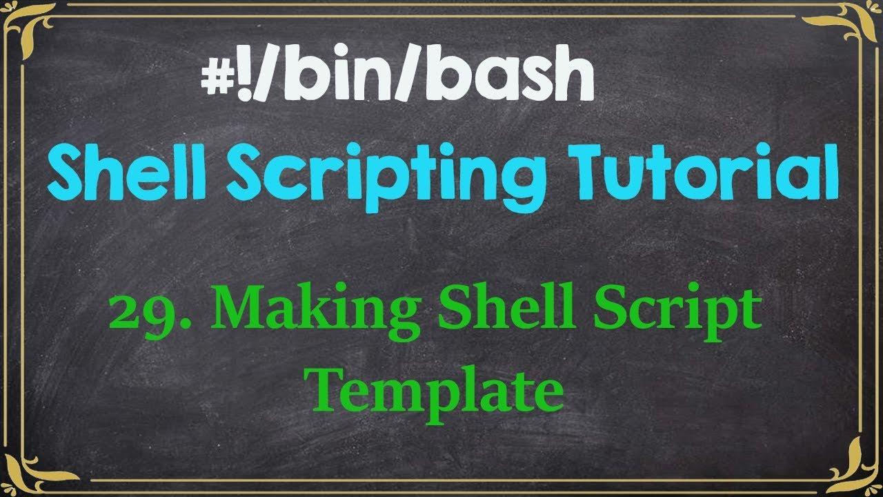 Shell Script Template | Standardize your script creation - YouTube