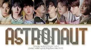 "Stray Kids ""ASTRONAUT"" (Color Coded Lyrics Eng/Rom/Han/가사)"
