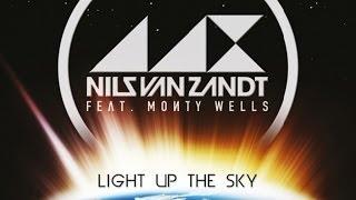 Nils Van Zandt feat Monty Wells - Light Up The Sky (Justin Vito Mix)