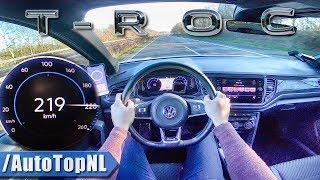 VW T ROC 2.0 TSI 4Motion R LINE 190HP AUTOBAHN POV 219km/h by AutoTopNL