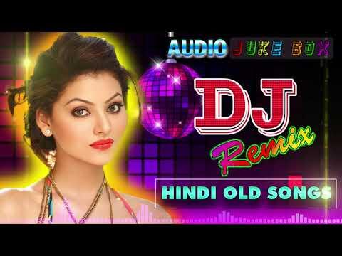 Old hindi DJ song 💕 Non-Stop Hindi remix 💕 90' Hindi DJ Remix Songs 💕 old is Gold DJ video download