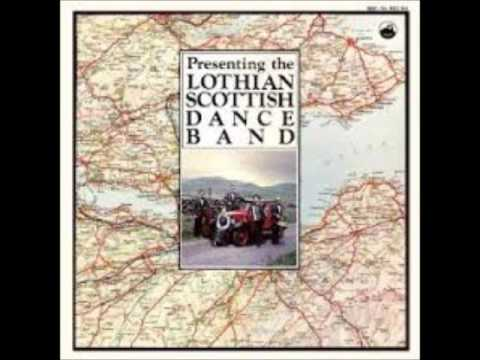 Lothian Scottish dance Band -  Full Album