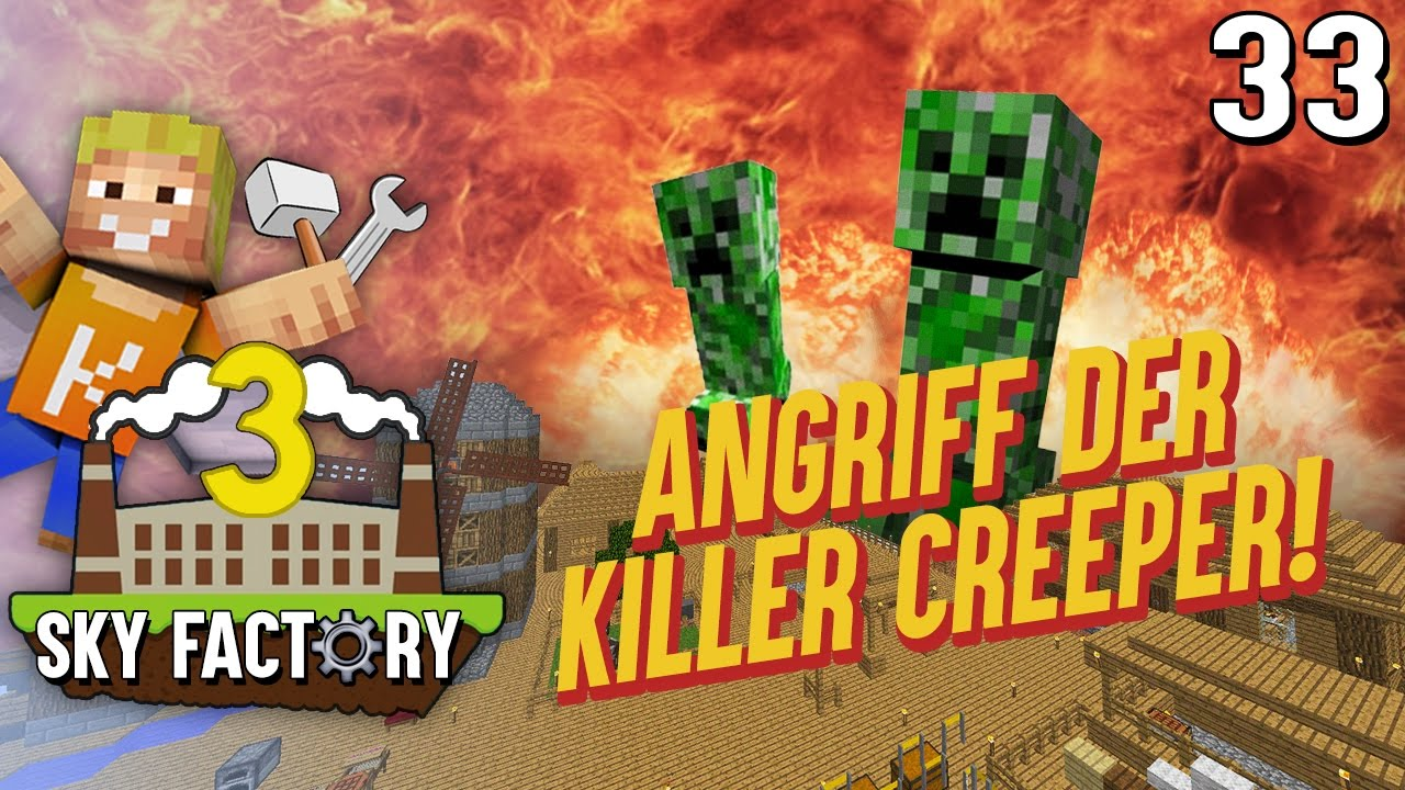 Lpmitkev intro  ANGRIFF DER KILLER CREEPER 😱 | Minecraft SKY Factory 3 #33 ...