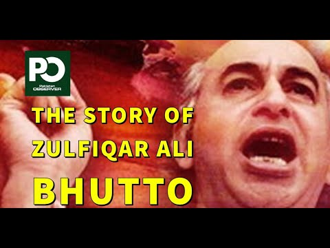 The Story Of Zulfiqar Ali Bhutto I Pakistan Observer