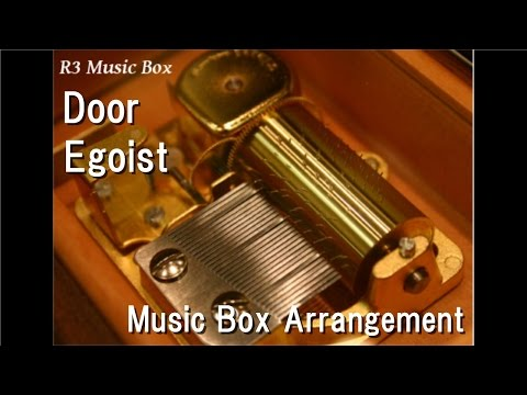 Door/Egoist [Music Box] (Anime