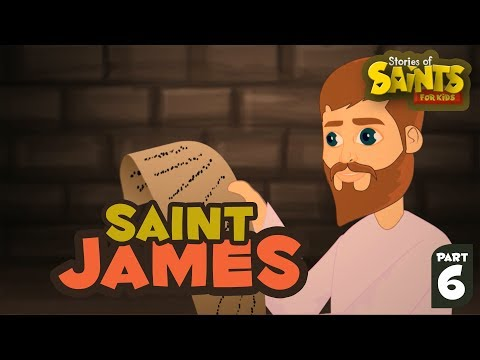 Story of Saint James| English | Story of Saints For Kids