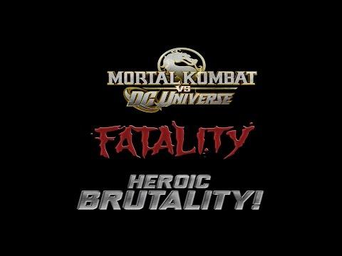 Mortal Kombat Vs Dc Universe Fatality & Heroic Brutality & Biografia