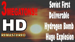 HD  Soviet First Deliverable Hydrogen Bomb Huge Explosion  ソビエト連邦最初の真の水爆実験 蘇聯氫彈試驗 1955