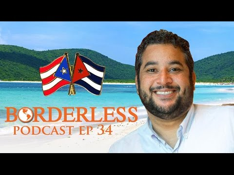 Ep 34: Ramphis Castro on the Future of Puerto Rico and Cuba