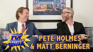 Pop Quiz with Matt Berninger & Pete Holmes