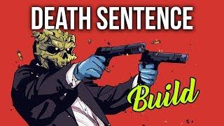 [Payday 2] Death Sentence Build (No DLC)
