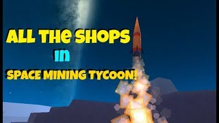 All Shop Locations! Roblox Space Mining Tycoon
