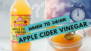 When to Drink Apple Cider Vinegar for WEIGHT LOSS | My Tips For Best Results