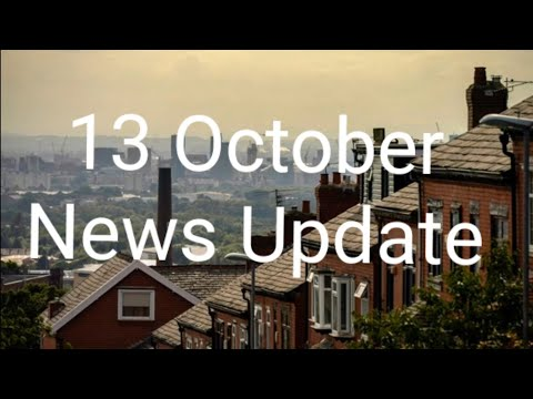 13 October News update/italy News/France News/German News/UK News/Corona Cases update/Weather update