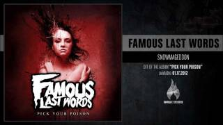 Famous Last Words - Snowmageddon