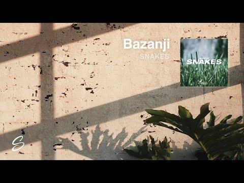 Bazanji - Snakes (Prod. Taylor King)