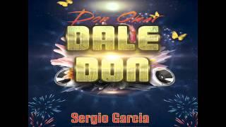 Don Omar   Dale Don Sergio Garcia Remix 2014