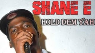 Shane E - Hold Dem Yah (Raw) [Temple Side Riddim] September 2015