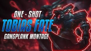 Tobias Fate Gangplank Montage | Best Gangplank Plays Compilation 2017 (League of Legends)