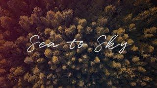 Sea to Sky Diaries