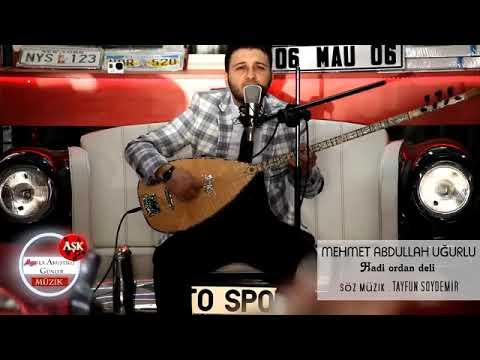 Hadi Ordan Deli - Akustik - Mehmet Abdullah Uğurlu