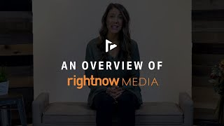 An Overview of RightNow Media