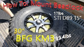 "How To: UTV Beadlock Wheel Mount - BFG KM3 30"" Official Weigh-Ins & STI HD9 15"" Beadlock (Machined)"