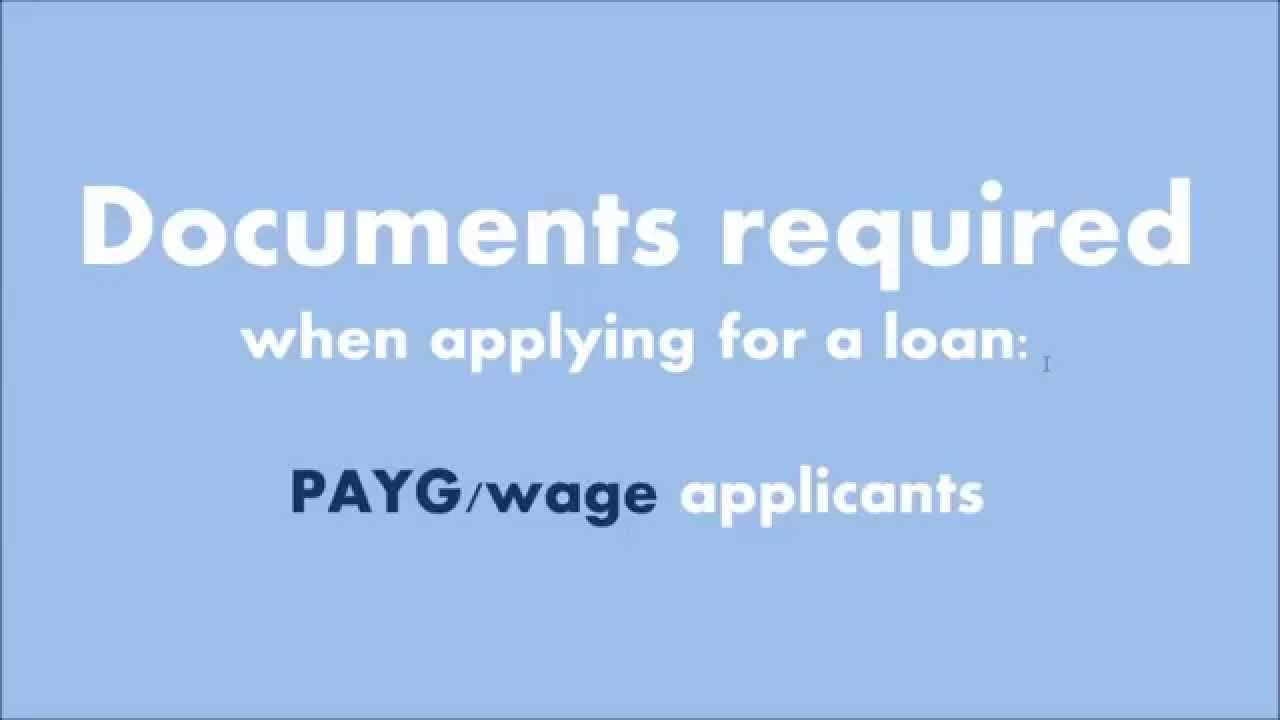 payg documents required when applying for a home loan