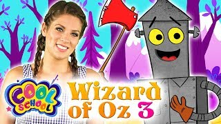 Wizard of Oz - NEW Chapter 3 | Story Time with Ms. Boosky at Cool School
