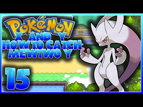 Pokemon XY GBA Rom Hack: How to Catch Mewtwo Y [Episode 15]