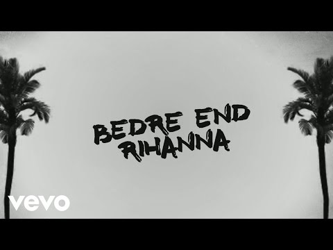Citybois - Bedre End Rihanna (Lyrik Video)
