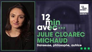 12 min avec - JULIE CLOAREC-MICHAUD