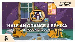 Half an Orange & Ephixa - Time Travel Kool Aid (Volant Remix) [Monstercat Official Music Video]