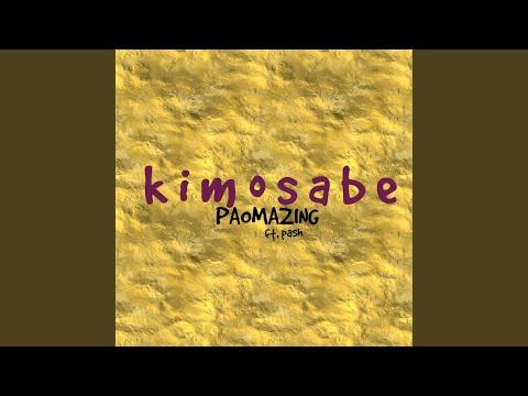 Kimosabe feat Pash