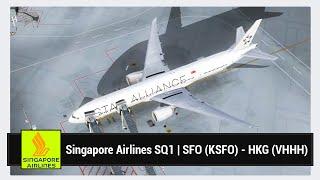 [FSX] Singapore Airlines SQ1 | San Francisco (KSFO) - Hong Kong (VHHH) | PMDG 777-300ER