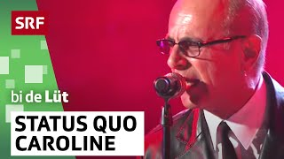 SRF bi de Lüt - Live - Status Quo «Looking Out For Caroline»