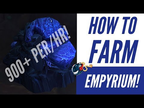 WoW Legion - Argus 7.3 | How to Farm Empyrium like a BOSS