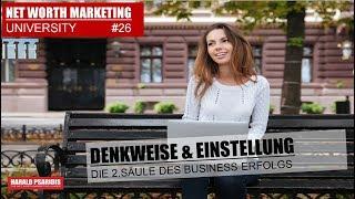 NWM & DS UNIVERSITY #26 - DIE 2.SÄULE des ERFOLGES - Die DENKWEISE