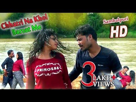 Chhatri Na Khol Barsat Me HD Video ll Sambalpuri 2017 RKMedia (CR)