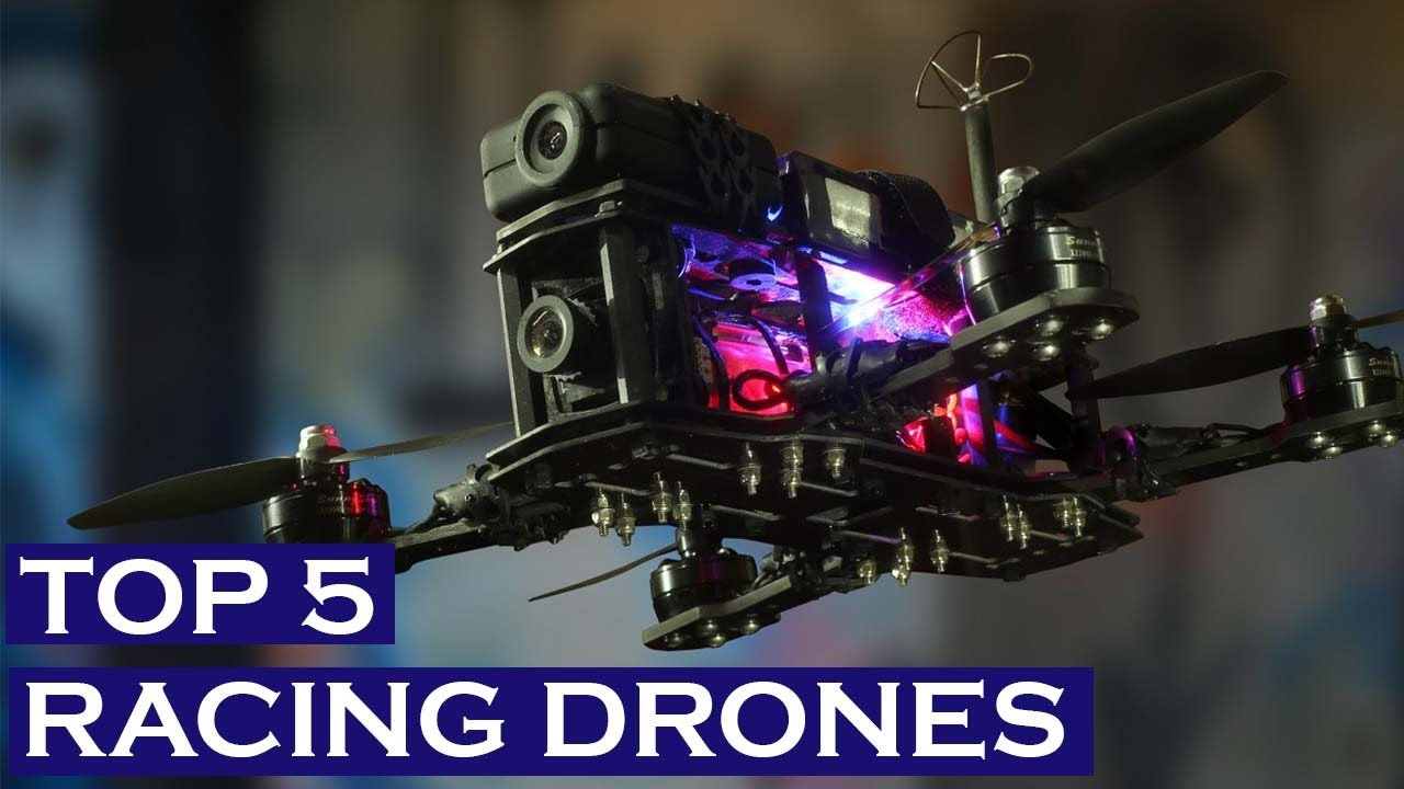 TOP 5 BEST FPV RACING DRONES 2017