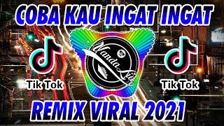 DJ COBA KAU INGAT INGAT KEMBALI FULL ALBUM TERBARU 2021 🎶 DJ TIK TOK TERBARU 2021