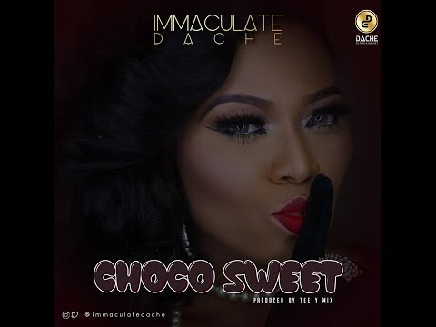 Immaculate Dache  - Choco Sweet (Lyrics Video)