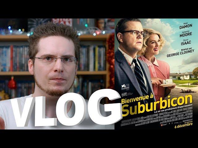 Vlog - Bienvenue à Suburbicon
