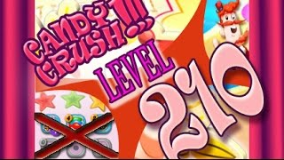 How to beat Candy Crush Saga Level 210 - 3 Stars - No Boosters - 166,400pts