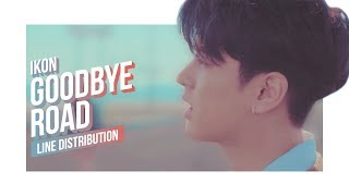 iKON - Goodbye Road Line Distribution (Color Coded) | 아이콘 - 이별길