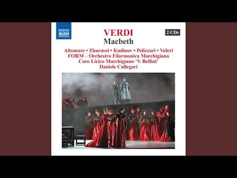 Macbeth: Act IV: Perfidi! All'Anglo Contro Me V'unite! (Macbeth)